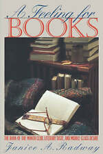A Feeling for Books: The Book-of-the-Month Club, Literary Taste, and Middle-Clas
