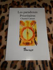 LES PARADOXES PRIORITAIRES - Chantal Canuet - éd. Chloé des Lys, 2007