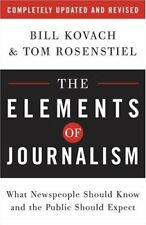 The Elements of Journalism: What Newspeople Should