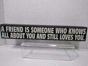 Wood Sign White Writing Farm Shabby - 'Friend Knows You and Loves You'