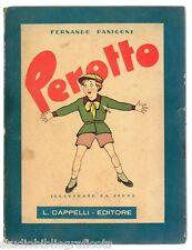 Panigoni F.; PEROTTO libro per ragazzi , illustrato da Scoto ; Cappelli Ed. 1945
