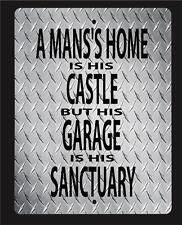 """""""A Man'S Home Is His Castle, But His Garage."""" Novelty Sign 12""""X18"""" metal sign"""