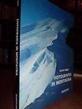 Fotografia in montagna  -  David Higgs  Zanichelli, 1989