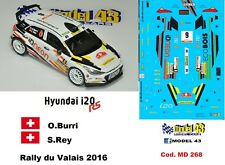 DECAL  1/43 -  HYUNDAI i20  R5  - BURRI  - Rally  du VALAIS  2016
