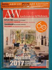 A&W Architektur und Wohnen Ausg. 1/2017 Feb.-März ungelesen 1A absolut TOP