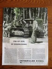 Caterpillar Tractor is the Pin Up Girl of Guadalcanal WWII AD