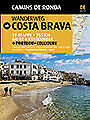 Wanderweg Costa Brava. NUEVO. Nacional URGENTE/Internac. económico. GUIAS DE VIA