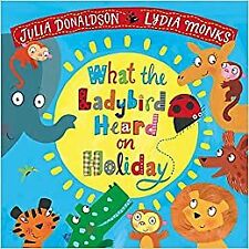 NEW What The Ladybird Heard On Holiday
