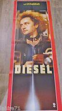 DIESEL  ! affiche cinema  model rare