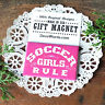 "DecoWords gift MAGNET 2""x3"" SOCCER GIRLS RULE Fridge Magnet team gift pink USA"