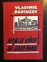 Non si vive di solo pane - Vladimir Dudinzev - Centro Internazionale del Libro