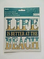 """New Life Is Better At The Beach ~ Darice Decorative Decal Sticker ~ 6"""" x 6"""""""