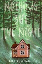 Nothing But the Night (Walker Mystery)  by Bill Pronzini Hardcover dj