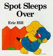 Spot Sleeps Over Hill, Eric Hardcover