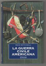 La guerra civile americana - R. Mitchell