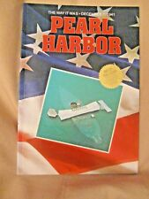 Pearl Harbor the Way It Was: December 7, 1941 by Scott C. S. Stone