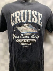 Carnival CRUISE Your Cares Away No Rush Worries Problem T-Shirt Size M