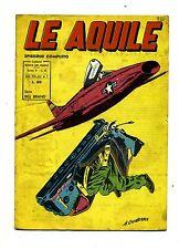 LE AQUILE # Settimanale di Fotoromanzi - Anno II - N.6 # 4 Marzo 1956