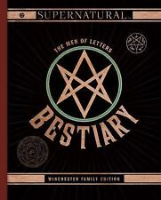 Supernatural: The Men of Letters Bestiary: Winchester Family Edition (Hardback o