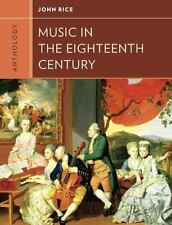 Anthology for Music in the Eighteenth Century (Western Music in Context: A Nort