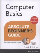 Computer Basics Absolute Beginner's Guide, Windows 8 Edition by Miller, Michael