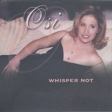 FREE US SHIP. on ANY 2 CDs! ~Used,VeryGood CD Osi: Whisper Not