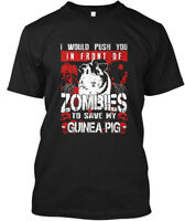 Guinea Pig - I Would Push You In Front Of Zombies To Hanes Tagless Tee T-Shirt