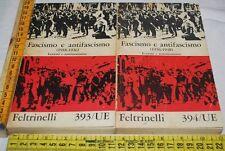 FASCISMO E ANTIFASCISMO lezioni e testimonianze - UE Feltrinelli - libri usati