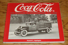 Coca-Cola Its Vehicles In Photographs 1930-1969 Book Howard L Applegate