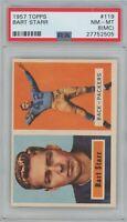 1957 Topps Football Bart Starr #119 Rookie Card PSA 8 MC NM-MT VERY RARE!!!