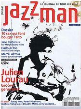 JAZZMAN n° 138 09/07 Julien Lourau,Hadouk Trio,M.Azzola,J.Pastorius
