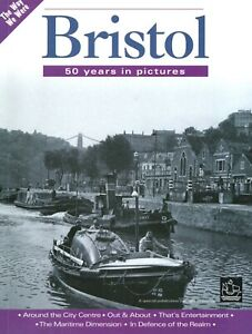'BRISTOL - 50 Years in Photographs' book by Evening Post  1952 - 2002  200+ pics