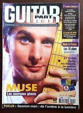 Guitar Part n°115; Muse; les nouveaux géants/ Choisir ses cordes/ Segovia Andres