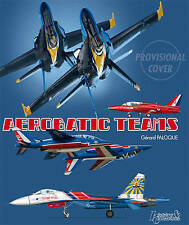 Aerobatic Teams by Gerard Baloque (Paperback, 2011)