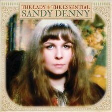 The Lady: The Essential Sandy Denny by Sandy Denny (CD, Sep-2013, Spectrum Music (UK))