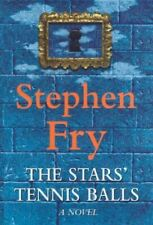 The Stars' Tennis Balls, Fry, Stephen, UsedVeryGood, Hardcover