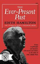 Ever-Present Past by Hamilton, Edith  New 9780393004250 Fast Free Shipping,,
