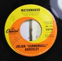 Jazz 45 Julian Cannonball Adderly - Matchmaker / Chavaleh On Capital