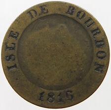 ISLE DE BOURBON REUNION 10 CENTIMES 1816   #t21 475