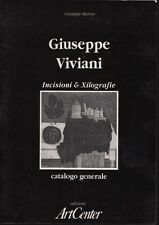 Giuseppe Viviani. Incisioni & Xilografie. Giuseppe Marino. ArtCenter. 1991. SL0