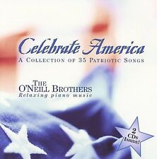 FREE US SHIP. on ANY 3+ CDs! NEW CD O'Neill Brothers: Celebrate America 2 CD set
