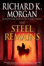 A Land Fit for Heroes: The Steel Remains by Richard K. Morgan (2010, Paperback