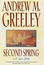 Second Spring: A Love Story (Family Saga) by Greeley, Andrew M., Good Book