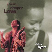 Audio CD: I Found a Deeper Love, Byars, Rickie. Very Good Cond. . 765467223323