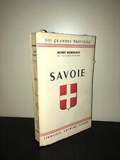 Henry Bordeaux SAVOIE Nos grandes Provinces FAYARD 1943 EO sur Chataignier CA09A