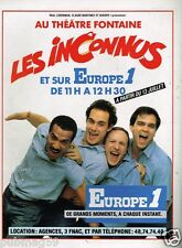 Publicité advertising 1987 Spectacle Les Inconnus sur radio Europe 1