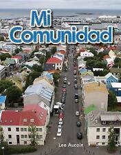 Mi comunidad (My Community) (Spanish Version) (Early Childhood Themes) (Spanish