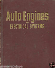 Motor-Auto Engines & Electrical Systems - Sixth edition, 3rd Printing, 1973