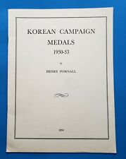 KOREAN CAMPAIGN MEDALS 1950-53 By Henry Pownall - Korea Awards Book
