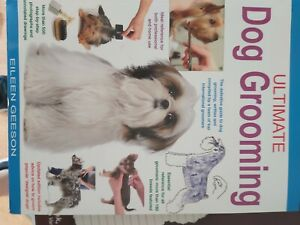 Ultimate Dog Grooming by Eileen Geeson - Salon Training Help Book